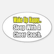 """..Sleep w/ Cheer Coach"" Oval Decal"