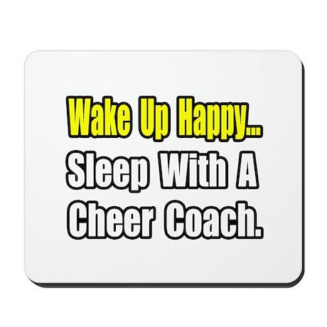 """..Sleep w/ Cheer Coach"" Mousepad"
