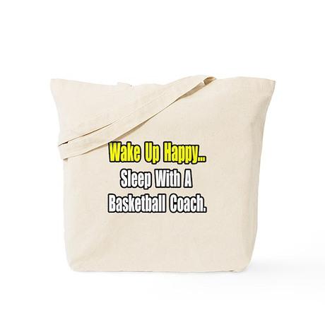 """Sleep w/ Basketball Coach"" Tote Bag"