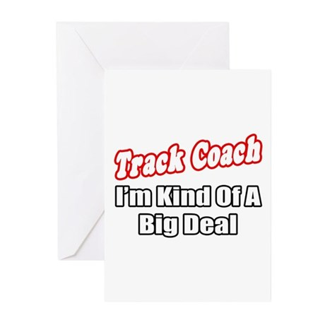 """""""Track Coach...Big Deal"""" Greeting Cards (Pk of 10)"""