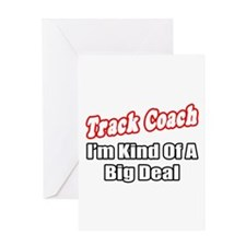 """Track Coach...Big Deal"" Greeting Card"