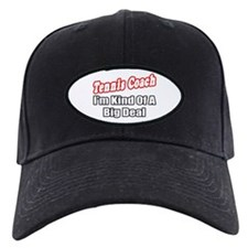 """Tennis Coach...Big Deal"" Baseball Hat"