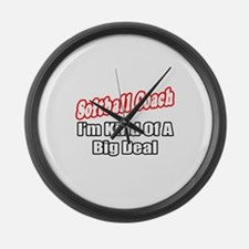 """Softball Coach..Big Deal"" Large Wall Clock"