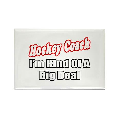 """Hockey Coach...Big Deal"" Rectangle Magnet (10 pac"