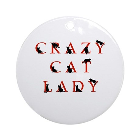 Crazy Cat Lady (rb) Ornament (Round)