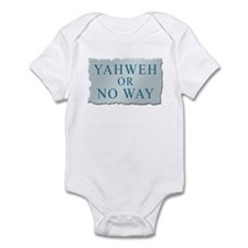 Yahweh or No Way Infant Bodysuit