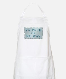 Yahweh or No Way BBQ Apron