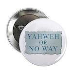 Yahweh or No Way 2.25