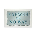 Yahweh or No Way Rectangle Magnet (100 pack)
