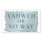 Yahweh or No Way Rectangle Sticker
