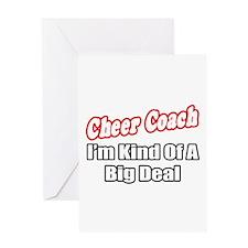 """Cheer Coach...Big Deal"" Greeting Card"