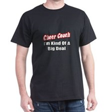 """Cheer Coach...Big Deal"" T-Shirt"