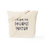 Hope Won/Dream to History Tote Bag