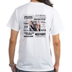 Hope Won/Dream to History White Obama T-Shirt