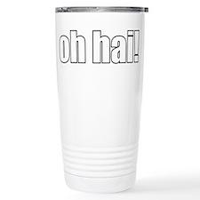 oh hai! Travel Mug