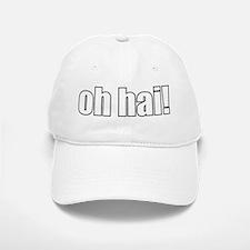 oh hai! Baseball Baseball Cap
