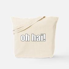 oh hai! Tote Bag