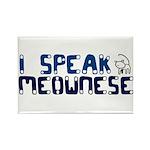 I speak Meownese Rectangle Magnet