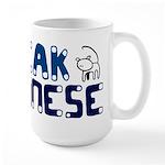 I speak Meownese Large Mug