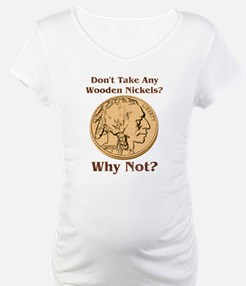 Wooden Nickels Shirt
