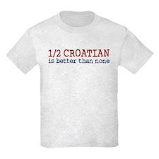 Half Croatian T-Shirt