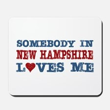 Somebody in New Hampshire Loves Me Mousepad