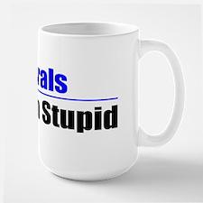 Stuck On Stupid Large Mug