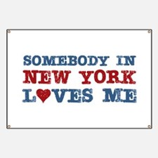 Somebody in New York Loves Me Banner