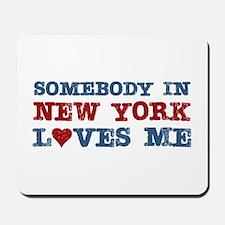Somebody in New York Loves Me Mousepad