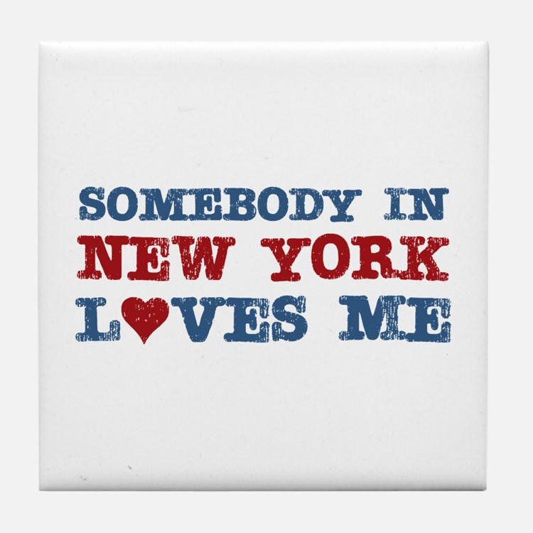 Somebody in New York Loves Me Tile Coaster
