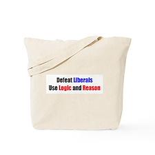 Defeat Liberals Tote Bag