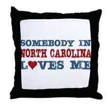 Somebody in North Carolina Loves Me Throw Pillow