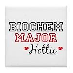 Biochem Major Hottie Tile Coaster