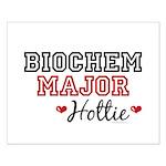 Biochem Major Hottie Small Poster