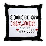 Biochem Major Hottie Throw Pillow