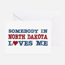 Somebody in North Dakota Loves Me Greeting Card