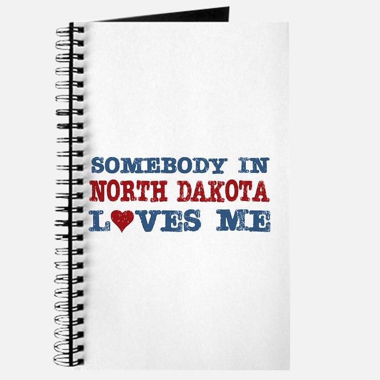 Somebody in North Dakota Loves Me Journal