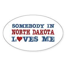 Somebody in North Dakota Loves Me Oval Decal