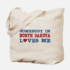 Somebody in North Dakota Loves Me Tote Bag