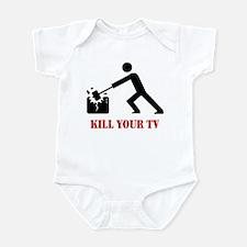 Kill Your Television Infant Bodysuit