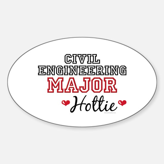Civil Engineering Major Hottie Oval Decal