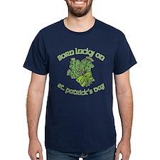 Born Lucky on ST PATRICKS DAY T-Shirt