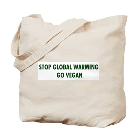 Stop Global Warming! Go Vegan Tote Bag
