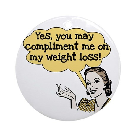 Compliment Weight Loss Ornament (Round)