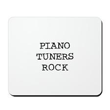 PIANO TUNERS  ROCK Mousepad