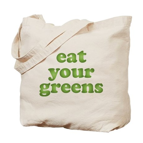 Tote Bag - eat your greens