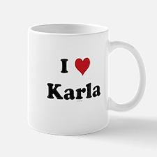 I love Karla Mug