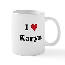 I love Karyn Mug