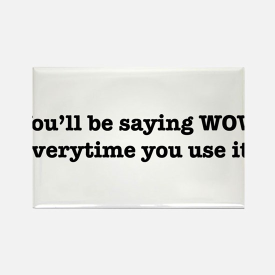 You'll Be Saying WOW Everytime You Use It! Rectang