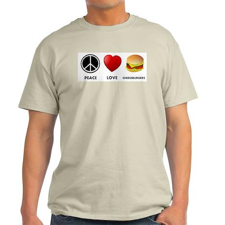Peace Love Cheeseburgers Light T-Shirt